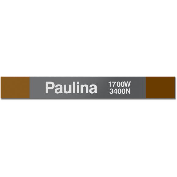 Paulina Station Sign
