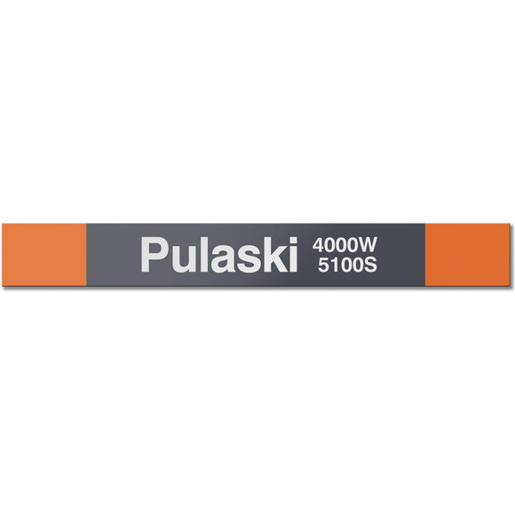 Pulaski (Orange) Station Sign