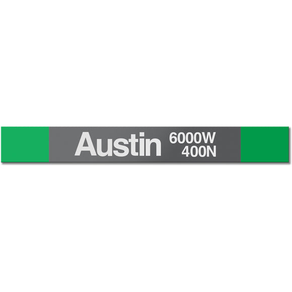 Austin (Green) Station Sign