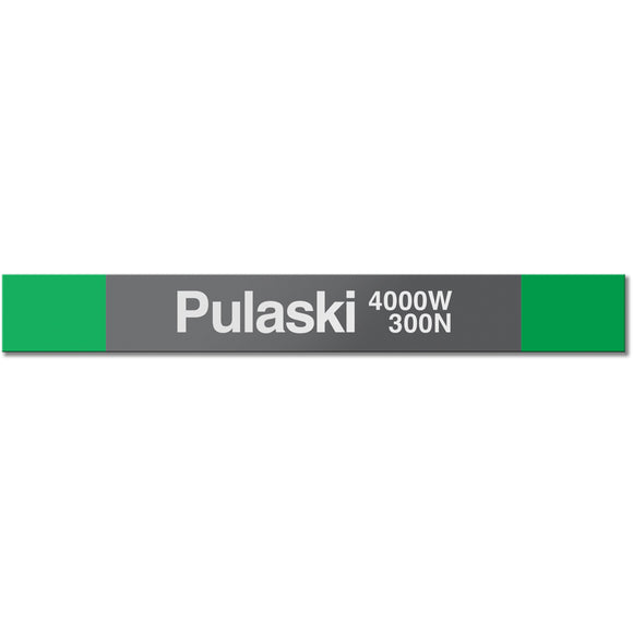 Pulaski (Green) Station Sign
