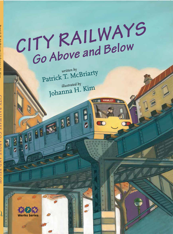 City Railways Go Above and Below  Book - CTAGifts.com