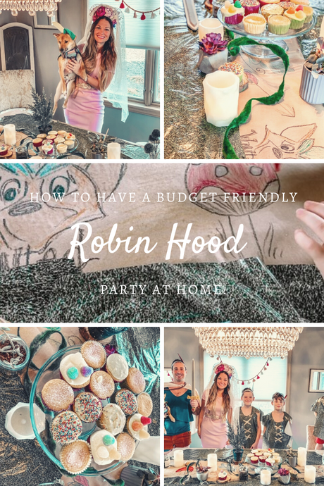 Disney Magic At Home: ROBIN HOOD THEMED PARTY!