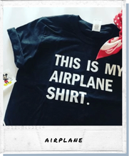 Load image into Gallery viewer, !A Ready To Ship: $15 SERIES: Airplane Tee