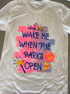 !A READY TO SHIP: Wake Me When The Parks Open!