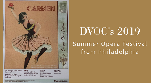 DVOC's 2019 Summer Opera Festival from Philadelphia