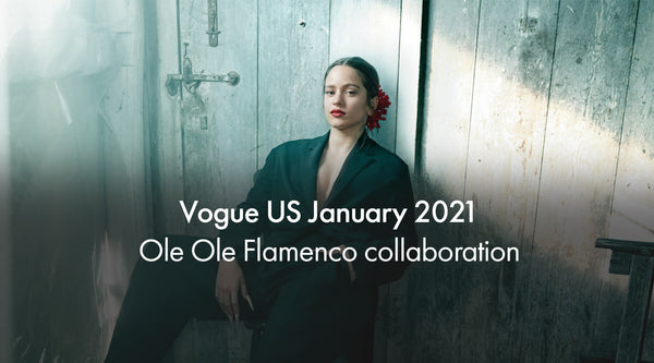"Vogue US January 2021 Ole Ole Flamenco collaboration ""Rosalía on Ambition, Writing her New Album, and Embracing Extremes"""