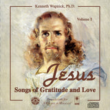 Jesus: Songs of Gratitude and Love [CD]