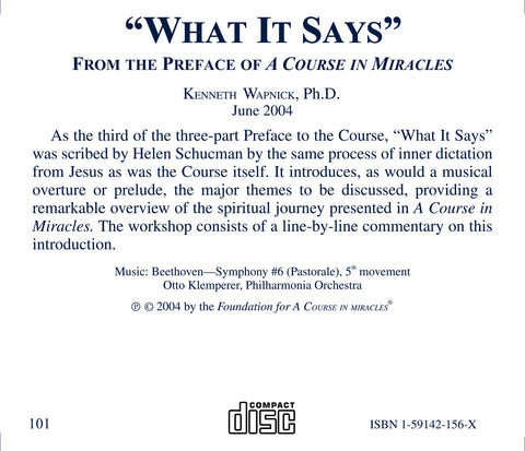 """What It Says"": From the Preface of A Course in Miracles [CD]"