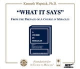 """What It Says"": From the Preface of A Course in Miracles [MP3]"
