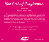 The Arch of Forgiveness [MP3]