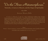 """On the Three Metamorphoses"": Nietzsche, ""A Course in Miracles"", and the Stages of Spirituality [CD]"