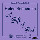 Helen Schucman: A Gift of God [MP3]
