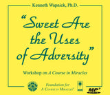 """Sweet Are the Uses of Adversity"" [MP3]"