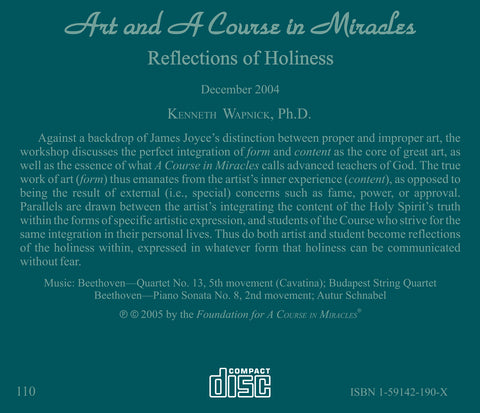 "Art and ""A Course in Miracles"": Reflections of Holiness [CD]"