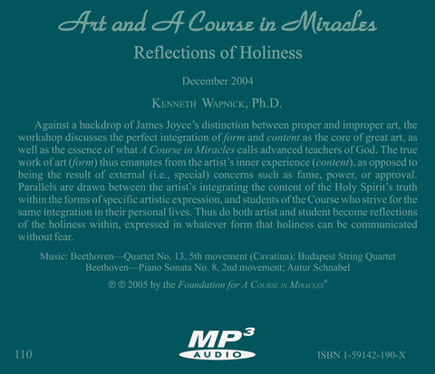 Art and A Course in Miracles: Reflections of Holiness [MP3]