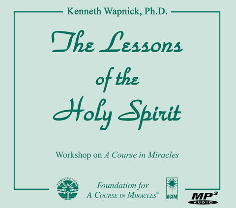 The Lessons of the Holy Spirit [MP3]