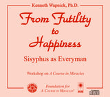 From Futility to Happiness: Sisyphus as Everyman [CD]