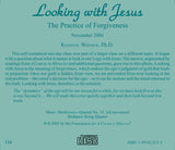 Looking with Jesus: The Practice of Forgiveness [CD]