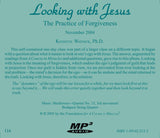 Looking with Jesus: The Practice of Forgiveness [MP3]