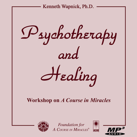 Psychotherapy and Healing [MP3]
