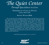 The Quiet Center: Through Specialness to Love [MP3]