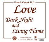 Love: Dark Night and Living Flame [CD]
