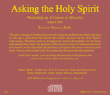 Asking the Holy Spirit [CD]