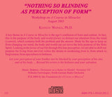 """Nothing So Blinding As Perception of Form"" [CD]"