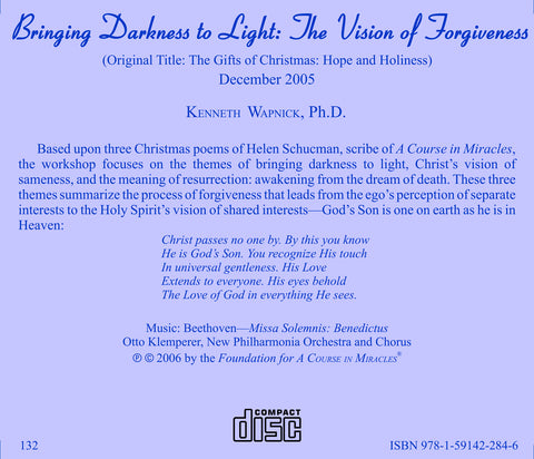 Bringing Darkness to Light: The Vision of Forgiveness [CD]
