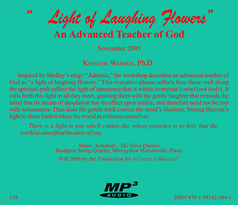 """A Light of Laughing Flowers"": An Advanced Teacher of God [MP3]"