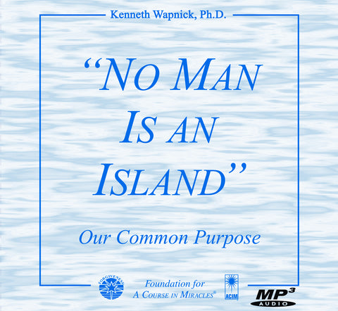 """No Man Is an Island"": Our Common Purpose [MP3]"