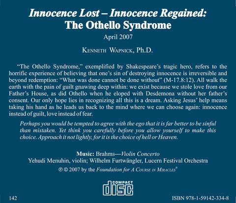 Innocence Lost - Innocence Regained: The Othello Syndrome [CD]