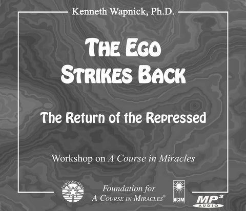 "The Ego Strikes Back: ""The Return of the Repressed"" [MP3]"