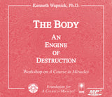 "The Body: An ""Engine of Destruction"" [MP3]"