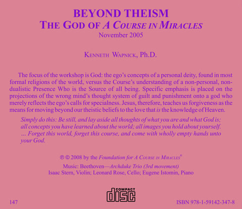 "Beyond Theism: The God of ""A Course in Miracles"" [CD]"