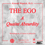 "The Ego: A ""Quaint Absurdity"" [MP3]"