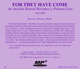 For They Have Come: An Ancient Hatred Becomes a Present Love [MP3]