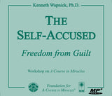 The Self-Accused: Freedom from Guilt [MP3]