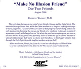 """Make No Illusion Friend"": Our Two Friends [MP3]"