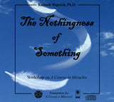 The Nothingness of Something [CD]