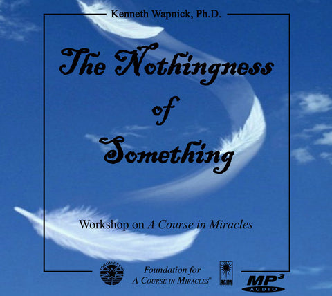 The Nothingness of Something [MP3]