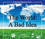 The World: A Bad Idea [MP3]