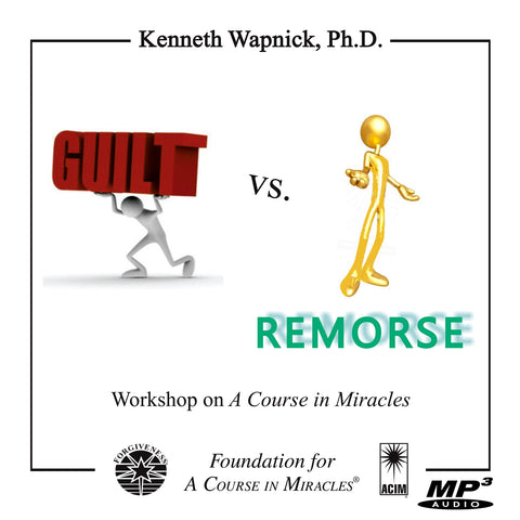 Guilt versus Remorse [MP3]