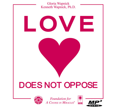 Love Does Not Oppose [MP3]