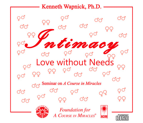 Intimacy: Love Without Needs [CD]