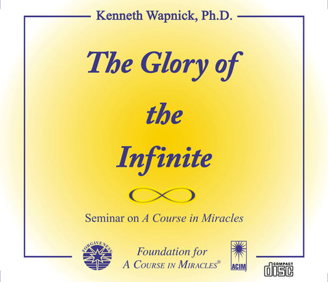 The Glory of the Infinite [CD]