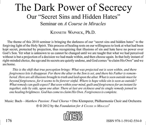 "The Dark Power of Secrecy: Our ""Secret Sins and Hidden Hates"" [CD]"