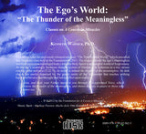 "The Ego's World: ""The Thunder of the Meaningless"" [CD]"