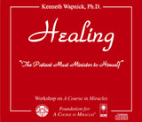 "Healing: ""The Patient Must Minister to Himself"" [CD]"