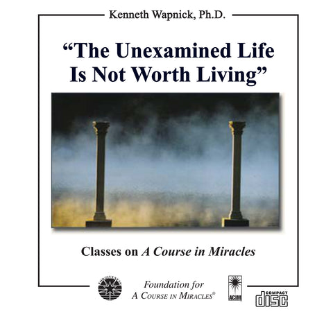 """The Unexamined Life Is Not Worth Living"" [CD]"